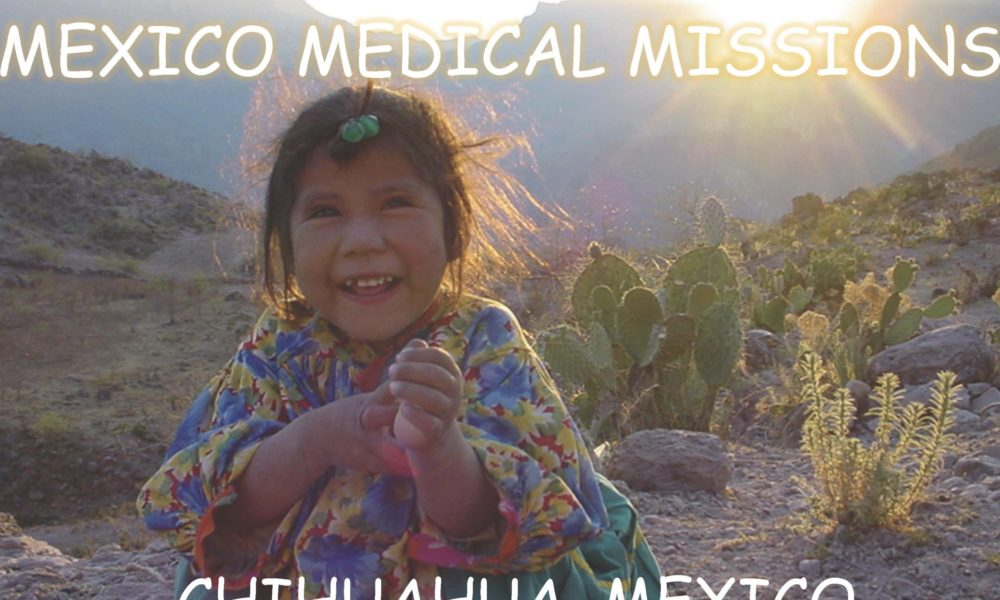 MEXICO MEDICAL MISSIONS : AUGUST 2, 2020